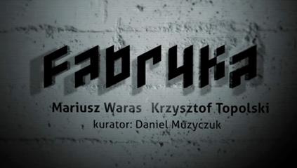 Centrum Sztuki Współczesnej w Toruniu (Performance-Fabryka)